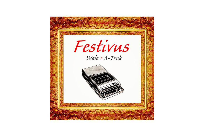 wale-a-trak-festivus-mixtape