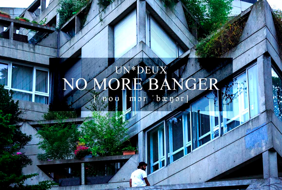 Un*Deux présente son nouvel EP «No More Banger»