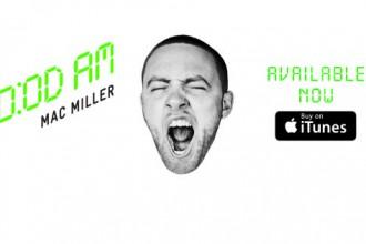 Mac Miller GO:OD AM